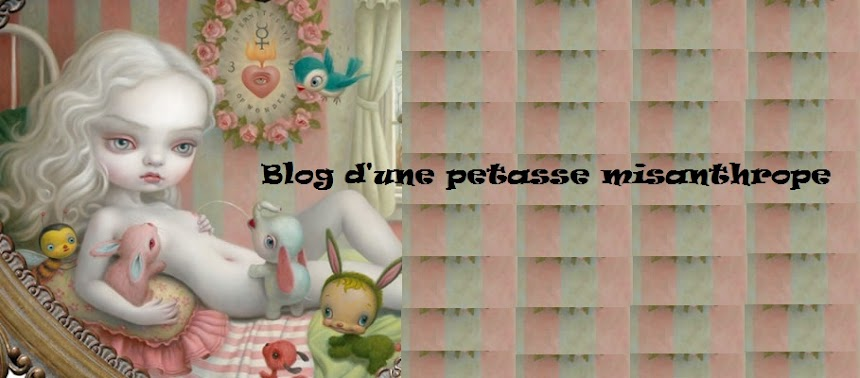 Blog d'une petasse misanthrope