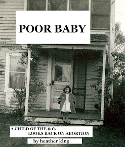 POOR BABY: A Child of the 60&#39;s Looks Back on Abortion
