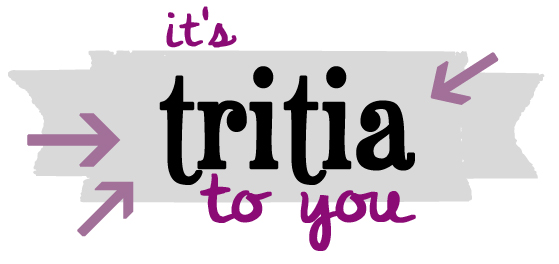 it's tritia to you