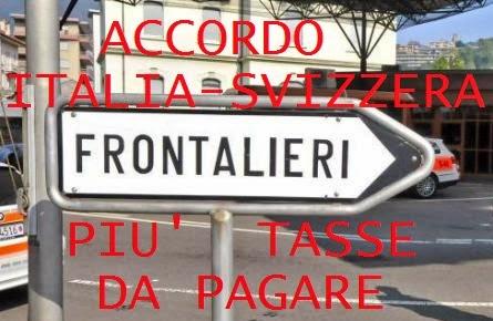 frontalieri italiani in svizzera, aumentano le tasse