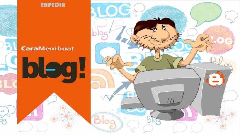 Cara Mudah Membuat Blog Blogspot