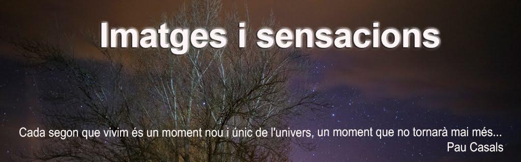 Imatges i sensacions....