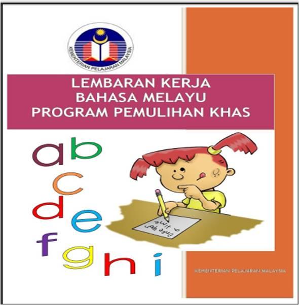 Pemulihan Khas Download Buku Lembaran Kerja Bahasa Melayu Dan Matematik Program Pemulihan Khas 2012