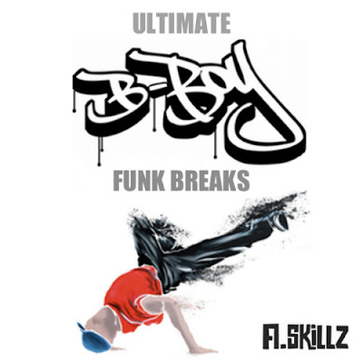 A.Skillz -  Ultimate B-Boy Funk Breaks (2002)