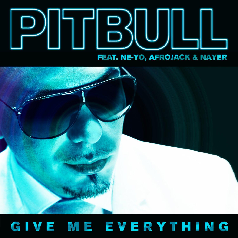 http://2.bp.blogspot.com/-teRIgHq9HUU/TvPyuRfpjAI/AAAAAAAACpQ/YvDyktvQBNM/s1600/Pitbull-Give-Me-Everything-ft_-Ne-Yo-Afrojack-Nayer.jpg