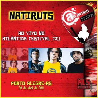 Natiruts - Ao Vivo No Planeta Atl�ntida RS 2011