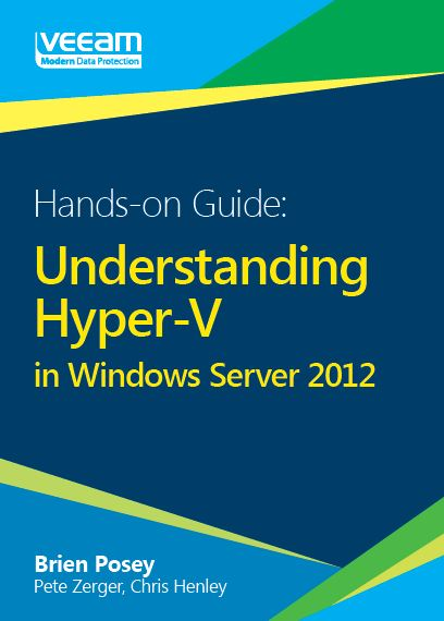 Hands-on Guide: Understanding Hyper-V in Windows Server 2012