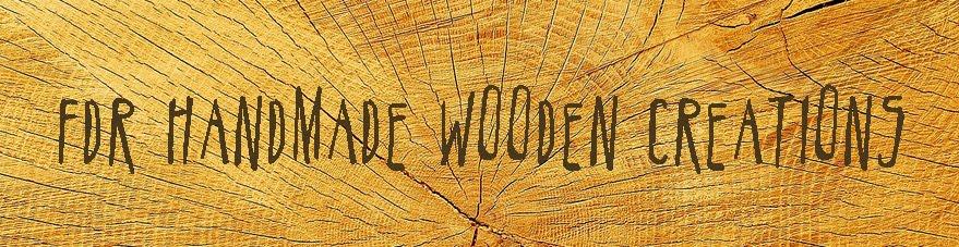 FDR handmade wooden creations