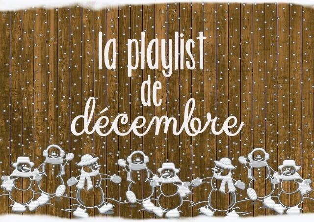 la playlist de décembre