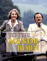 To the Manor Born 2 | Bmovies