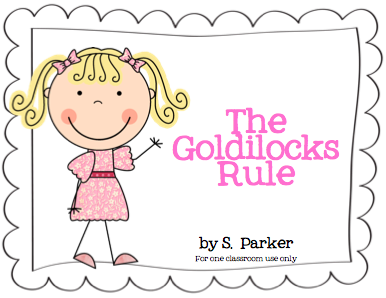 The Goldilocks Rule - Learning With Mrs. Parker