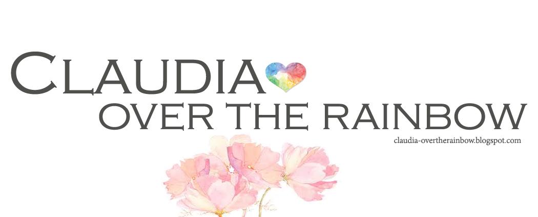 Claudia Over The Rainbow