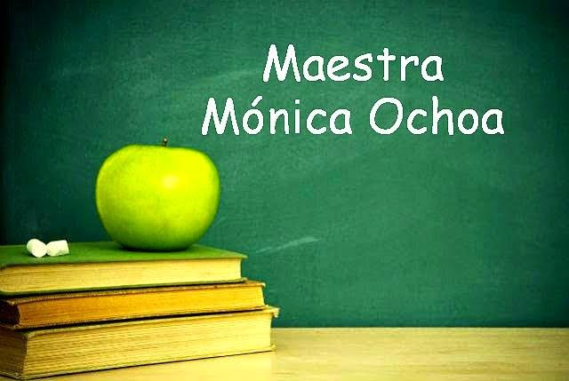 Maestra Mónica Ochoa