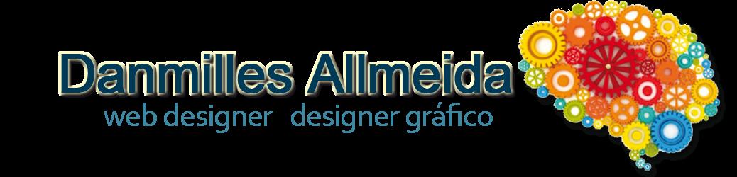 Danmilles Allmeida - Técnica em Informática para Internet