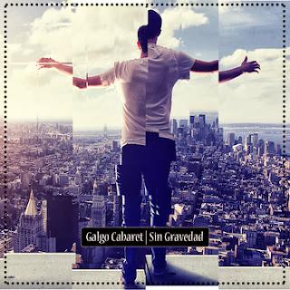 Galgo Cabaret Sin gravedad