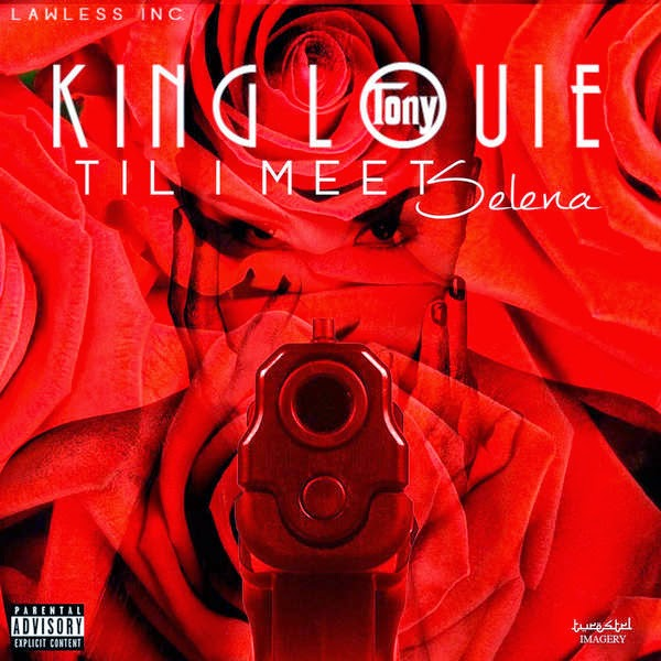 King Louie - 'Til I Meet Selena - Single Cover