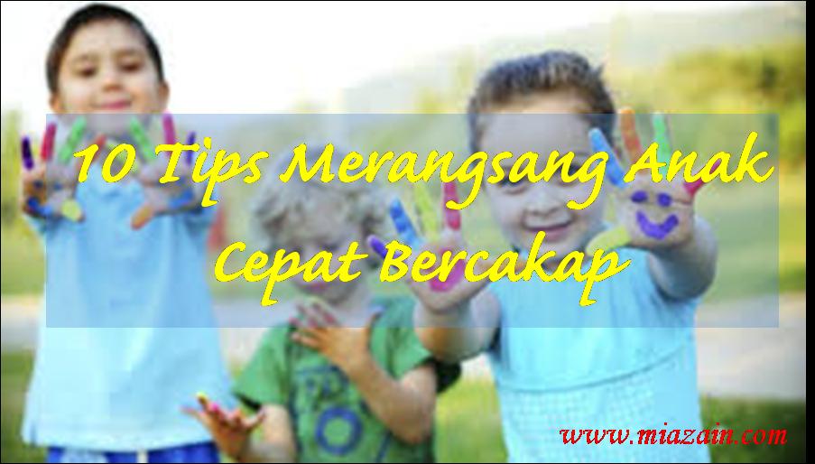 Assyahada G Niuz 10 Tips Untuk Merangsang Anak Cepat Bercakap