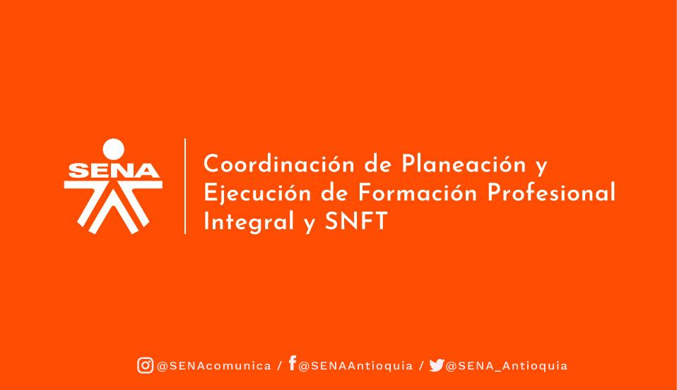 Coordinación de Planeación y Ejecución de Formación Profesional Integral