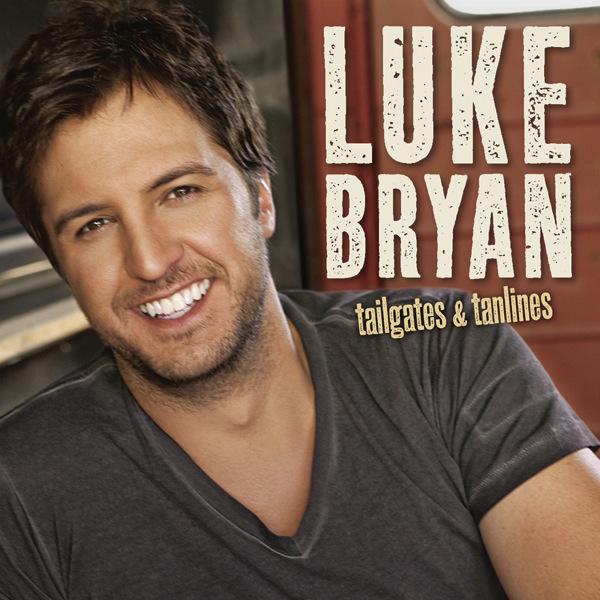 Luke Bryan - Tailgates & Tanlines Cover