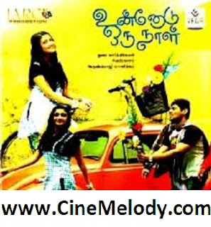 Click Here to Download Unnodu Oru Naal Tamil (2012) MP3 Songs Free Download
