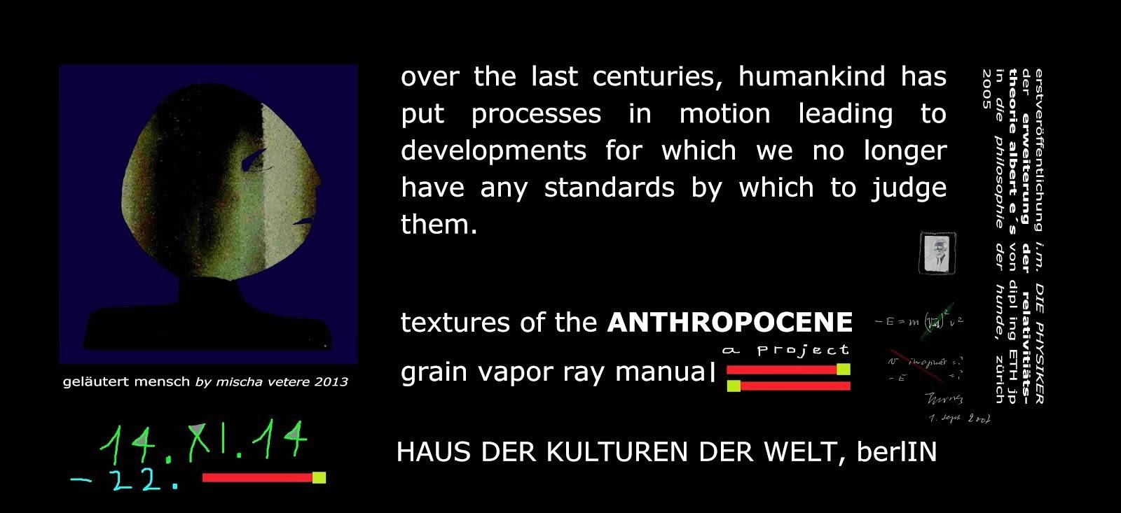 holozän anthropozän HAUS DER KULTUREN DER WELT die geistige revolution vetere sputnik (läuterUNg)