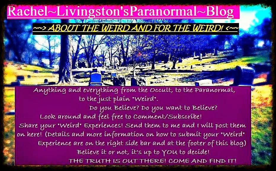 Rachel Livingston's Paranormal Blog