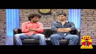 Thenali Darbar – Actor Naveen & Actor Sentrayan 24.09.2013 Thanthi TV