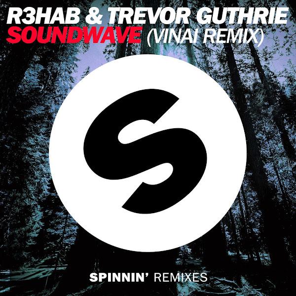 R3hab & Trevor Guthrie - Sound wave (VINAI Remix) - Single Cover