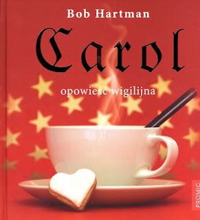 Carol. Opowieść wigilijna - Bob Hartman
