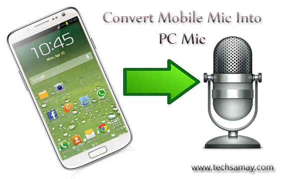 Use Mobile as Computer Microphone