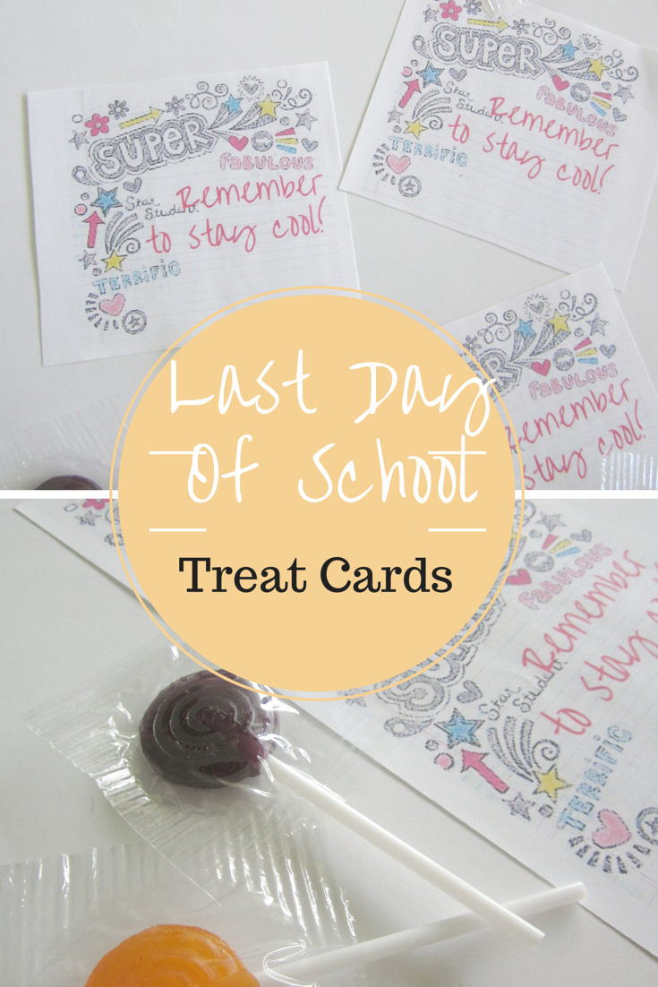 Last Day of School Treat Cards