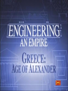 Engineering An Empire: Greece - Age of Alexander - The Ancient Greeks strategically harnessed the materials and people around them to create the most advanced technological feats the world had ever seen.