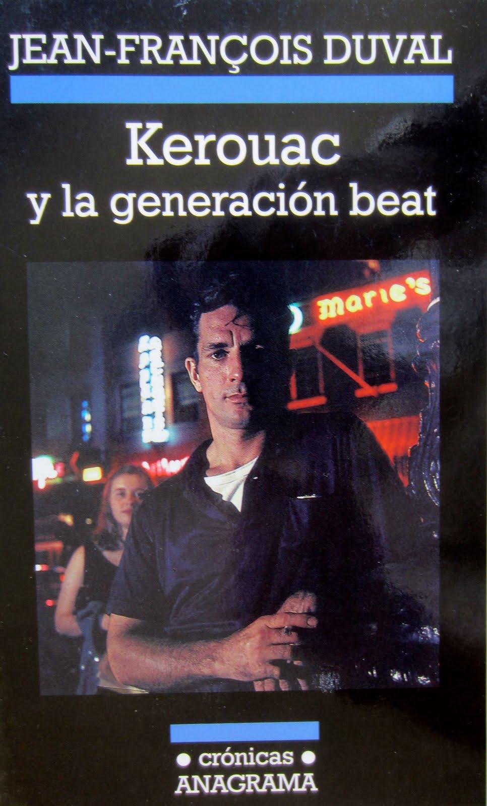 «Kerouac y la generacion beat», éd. espagnole, 2013