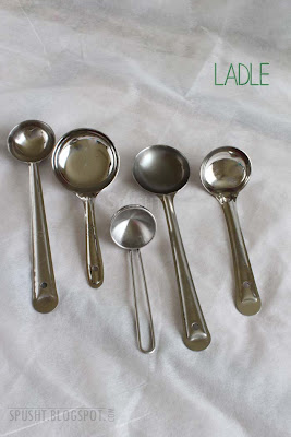 ladle to serve liquid items - hindi: karchi, kurchi, kalchi