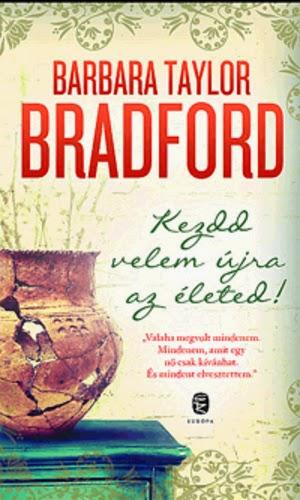 http://moly.hu/konyvek/barbara-taylor-bradford-kezdd-velem-ujra-az-eleted