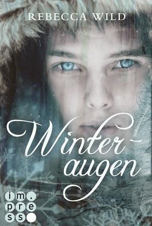http://bambinis-buecherzauber.blogspot.de/2015/01/rezension-winteraugen-von-rebecca-wild.html