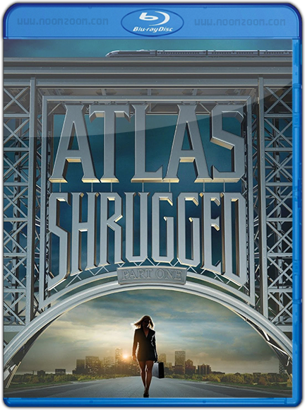 [Super Mini-HD] Atlas Shrugged (2011) Part1 :อัจฉริยะรถด่วนล้ำโลก [720p][Modified]-[พากย์ไทย 5.1+อังกฤษ 5.1]-[บรรยายไทย+อังกฤษ]
