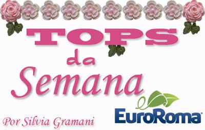 TOPS da semana com Patrocínio EuroRoma
