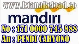 Update Rekening Bank Mandiri Istana Reload Agen Pulsa Online Termurah