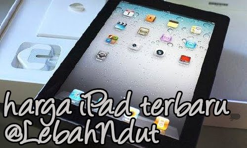 Update Daftar Harga Apple iPad Baru Bekas Second Terlengkap
