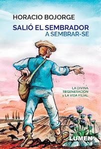 <b>MI PENÚLTIMO LIBRO PUBLICADO<br>LA DIVINA REGENERACIÓN Y LA VIDA FILIAL</b>