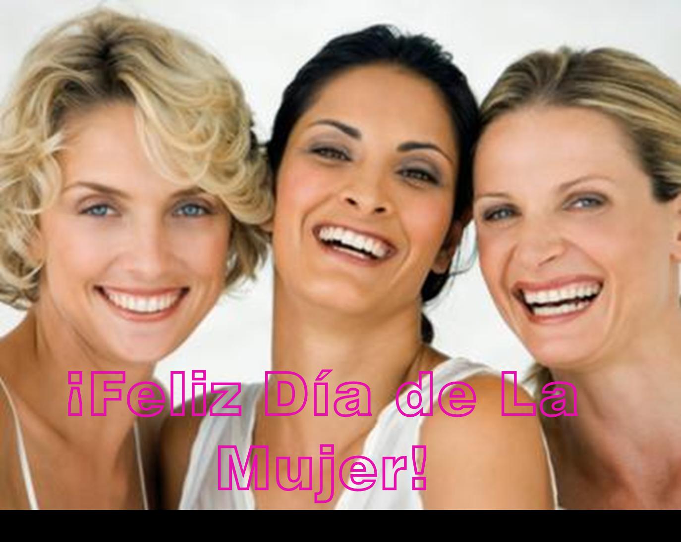 Frases De Feliz Día Internacional De La Mujer: FELIZ DÍA DE LA