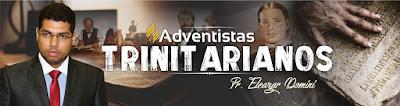 Adventistas Trinitarianos