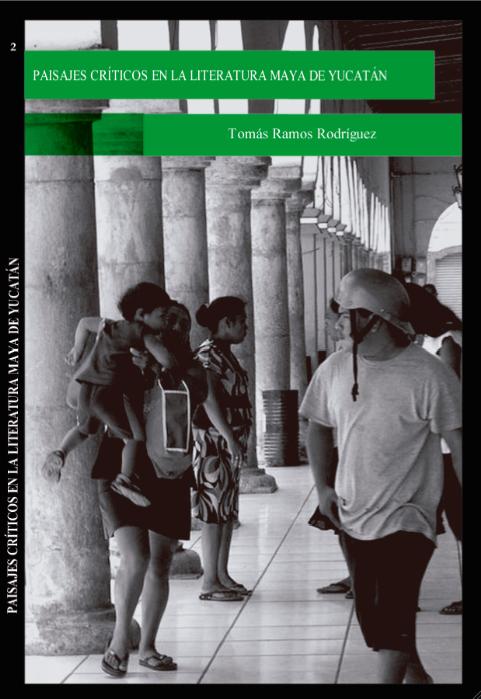 Paisajes Críticos en la Literatura Maya de Yucatán