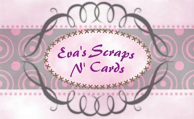 Eva's Scraps N' Cards
