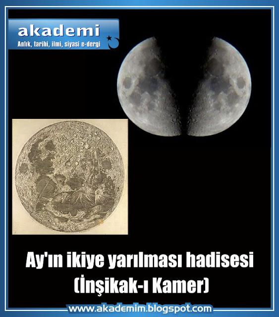Ay'ın ikiye yarılması hadisesi - İnşikak-ı Kamer