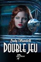 http://www.leslecturesdemylene.com/2013/02/double-jeu-de-judy-blundell.html