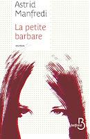 http://ivresselivresque.blogspot.com/2015/09/la-petite-barbare-astrid-manfredi.html#more