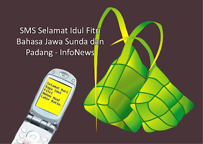 SMS+Selamat+Idul+Fitri+Bahasa+Jawa+Sunda+dan+Padang SMS Selamat Idul Fitri Bahasa Jawa Sunda dan Padang