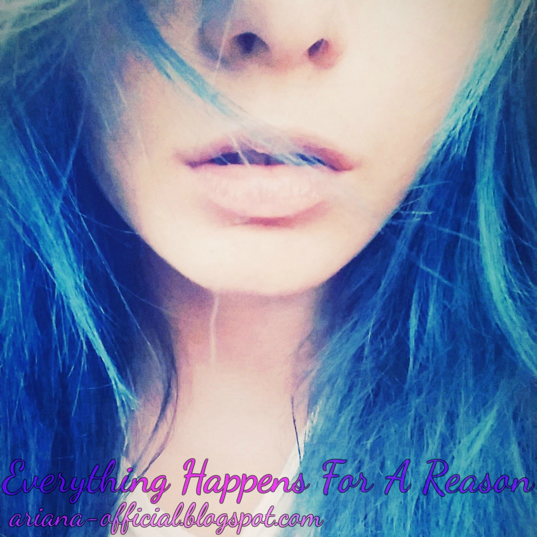 Everything happens for a reason ♥